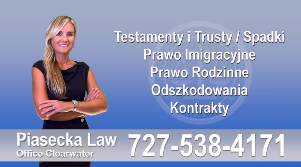 Polski, Prawnik, Adwokat, Floryda, USA, Florida, Polish, Attorney, Lawyer, Agnieszka Piasecka, Aga Piasecka, Piasecka