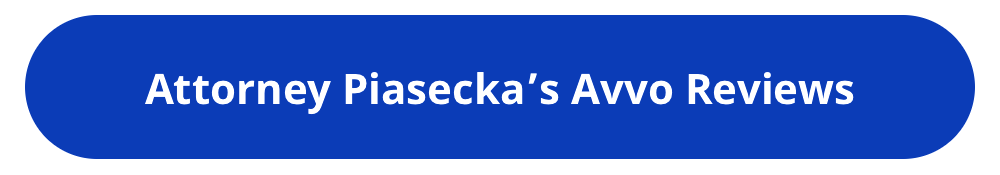 Attorney, Lawyer, Agnieszka Piasecka, Avvo, Reviews, Aga Piasecka, Piasecka